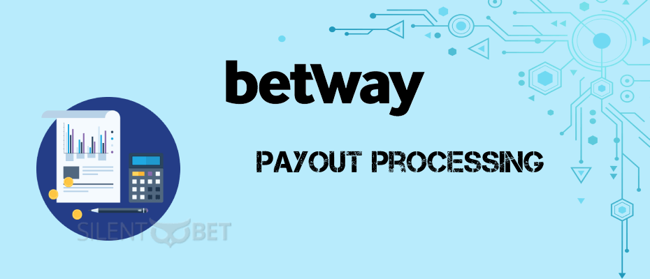 Betway processing time for payout